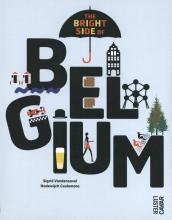 Sigrid  Vandensavel, Hadewijch  Ceulemans The bright side of Belgium