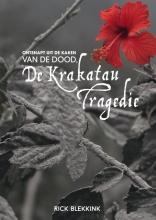 Rick  Blekkink Ontsnapt uit de kaken van de dood, de Krakatau Tragedie
