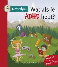, Survivalgids - Wat als je AD(H)D hebt?