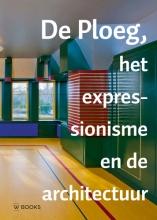 Kees van der Ploeg Jaarboek Stichting De Ploeg deel 16 De Ploeg, het expressionisme en de architectuur