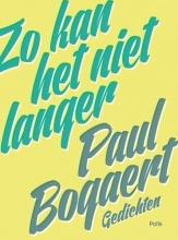 Paul  Bogaert Zo kan het niet langer