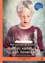 Marion van de Coolwijk , Mijn vader is een tovenaar