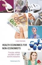 Lieven Annemans , Health economics for non-economists