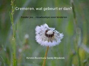 Kirstin Rozema & Sandy Wijsbeek , Cremeren, wat gebeurt er dan?