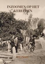 Arie Pieters , Inzoomen op het verleden