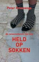 Peter Kroezenga , De reisavonturen van een Held op Sokken