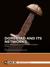 , Dorestad and its networks