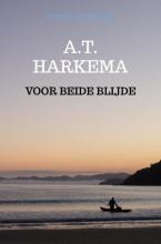 A.T. Harkema , Voor beide blijde