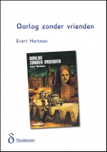 Evert  Hartman Oorlog zonder vrienden dyslexieuitgave