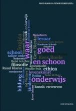 , Waar, goed en schoon onderwijs