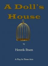 Henrik Ibsen , A Doll`s House