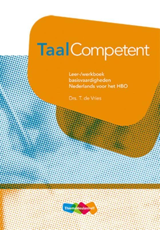 T. de Vries,TaalCompetent Nederlands voor het HBO Leer-/werkboek