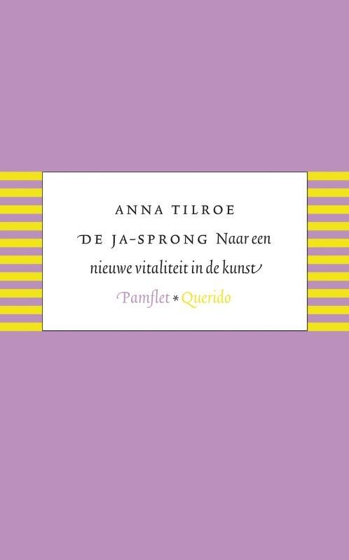 Anna Tilroe,De ja-sprong