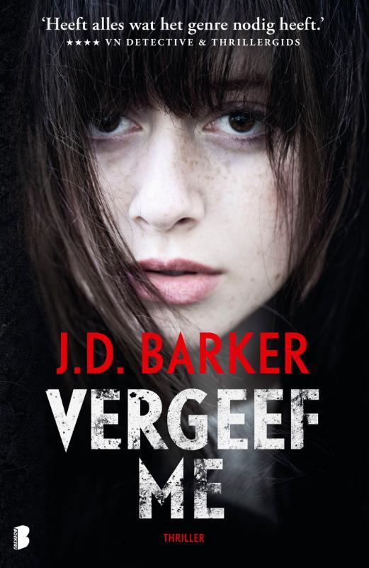J.D. Barker,Vergeef me