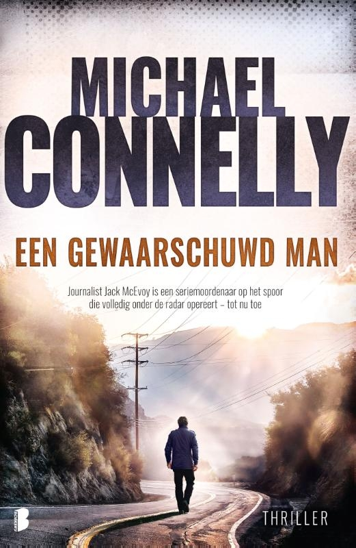 Michael Connelly,Een gewaarschuwd man
