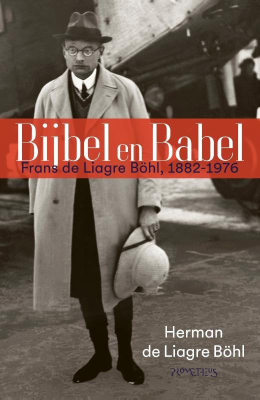 Herman de Liagre Böhl,Bijbel en Babel