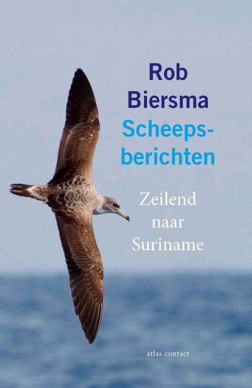 Rob Biersma,Scheepsberichten
