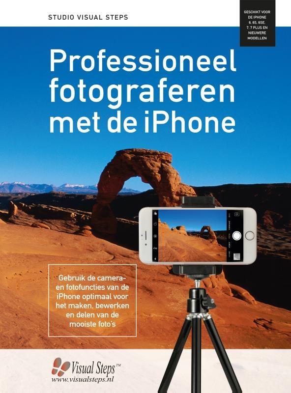 Studio Visual Steps,Professioneel fotograferen met de iPhone