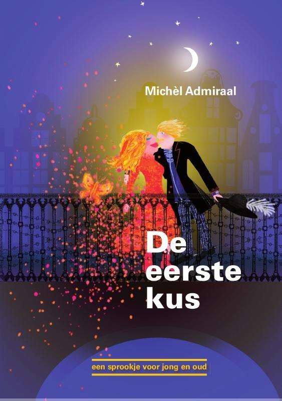 Michèl  Admiraal,De eerste kus