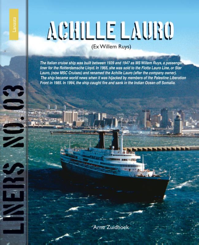 Arne Zuidhoek,Achille Lauro 3