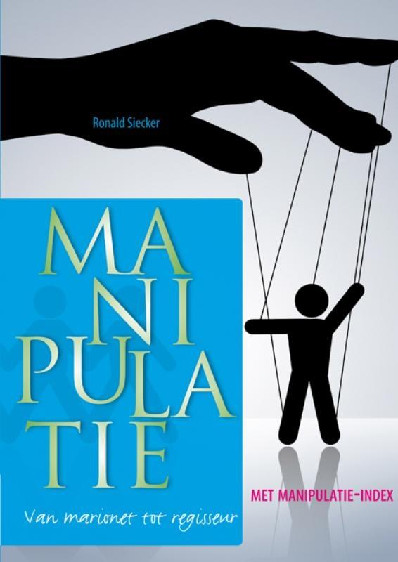 Ronald Siecker,Manipulatie