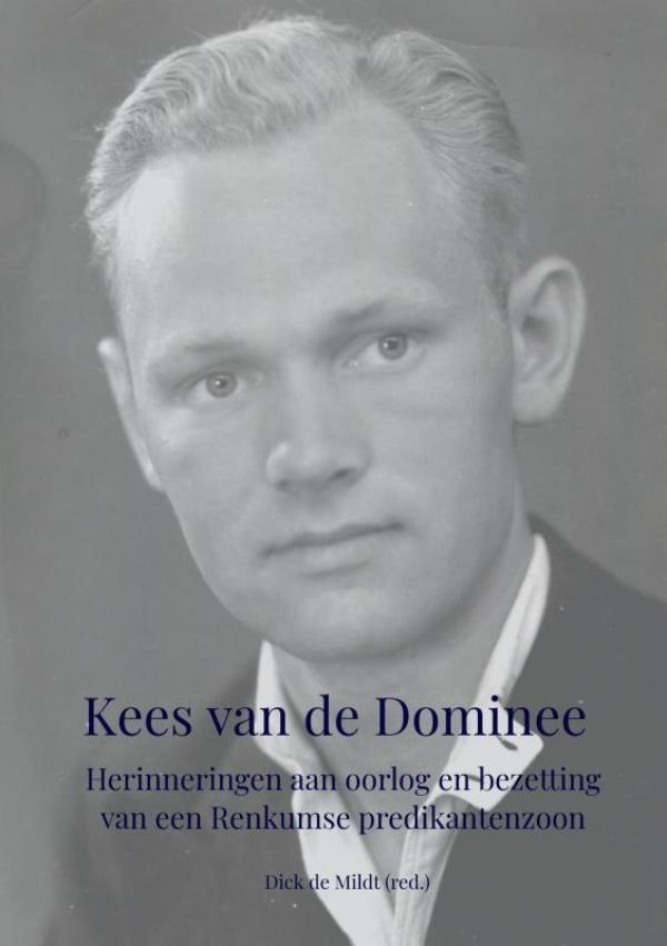 Dick De Mildt,Kees van de Dominee