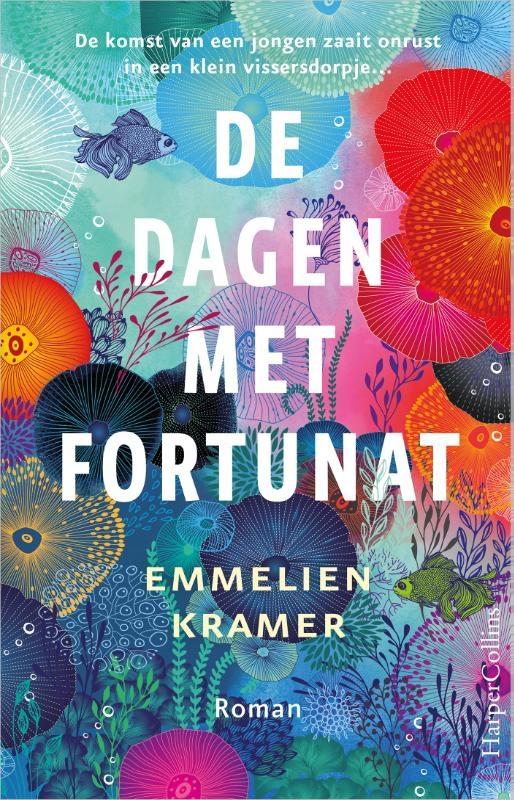 Emmelien Kramer,De dagen met Fortunat