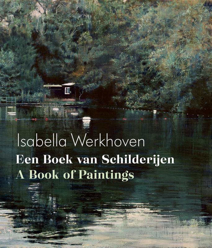 *,Isabella Werkhoven - Een boek van schilderijen/A book of paintings