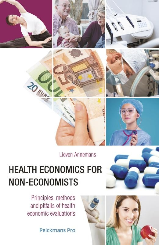 Lieven Annemans,Health economics for non-economists