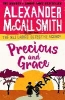 A. Mccall Smith,No. 1 Ladies' Detective Agency Precious and Grace