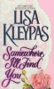 Kleypas, Lisa,Somewhere I`ll Find You