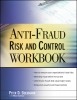 Goldmann, Peter,Anti-Fraud Risk and Control Workbook
