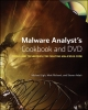Ligh, et al,Malware Analyst's Cookbook and DVD