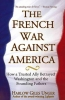 Unger, Harlow G.,The French War Against America