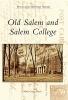 Rawls, Molly Grogan,Old Salem and Salem College