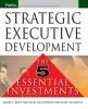 Bolt, James F.,Strategic Executive Development