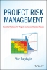 Raydugin, Y.,Project Risk Management