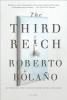 Bolano, Roberto,The Third Reich
