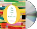 O. the Oprah Magazine,O`s Little Book of Happiness