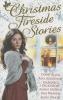 Dickinson, Margaret,Christmas Fireside Short Stories