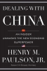 Paulson, Henry M.,   Carroll, Michael,Dealing With China
