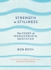 <b>Roth, Bob</b>,Strength in Stillness