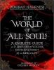 Harkness, Deborah,The World of All Souls