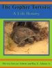 Ashton, Patricia Sawyer,The Gopher Tortoise