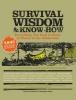 ,Survival Wisdom & Know-How