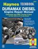 Haynes Manuals, Editors Of,Duramax Diesel Engine Repair Manual