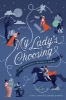 Curran, Kitty,   Zageris, Larissa,My Lady`s Choosing