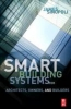 Sinopoli, James M.,Smart Buildings Systems for Architects, Owners and Builders