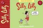 Rosenstiehl, Agnes,Silly Lilly and the Four Seasons