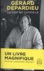 Depardieu, Gérard,Ca s`est fait comme ?a